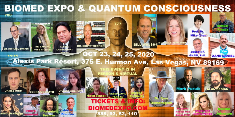 BIOMED EXPO & QUANTUM CONSCIOUSNESS, October 2020